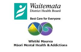 Waitematā DHB Whitiki Maurea - Maori Mental Health and Addiction Services